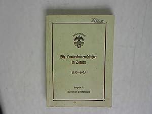 Die Landesbauernschaften in Zahlen 1933 - 1938: Henschel, W. Hellmut:
