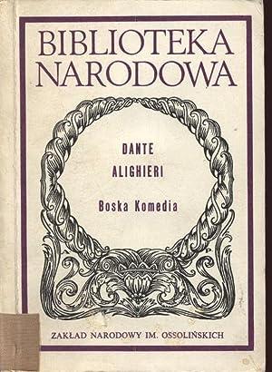 Boska Komedia (Wybor). Wydanie II. Biblioteka Narodowa,: Alighieri, Dante: