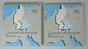 Gesamtverkehrsplan Bayern 1975. Textband + Kartenband (vollständig).: Bayerische ...
