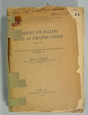 Albrecht von Hallers Briefe an Johannes Gesner (1728-1777). Eingeleitet und mit Anmerkungen ...