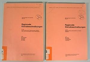 REGIONALE KLIMABESCHREIBUNGEN von M. Schüepp u.a., 1. und 2. Teil (in 2 Heften). KLIMATLOGIE ...