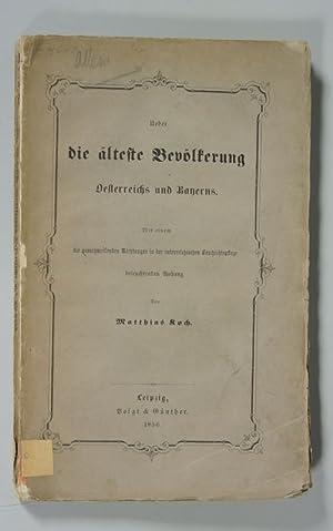 Ueber die älteste Bevölkerung Oesterreichs und Bayerns. Mit einem die ausschweifenden ...