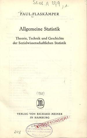 Allgemeine Statistik. Theorie, Technik und Geschichte der Sozialwissenschaftlichen Statistik.: ...
