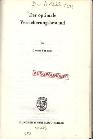 Der optimale Versicherungsbestand.: Schmidt, Günter: