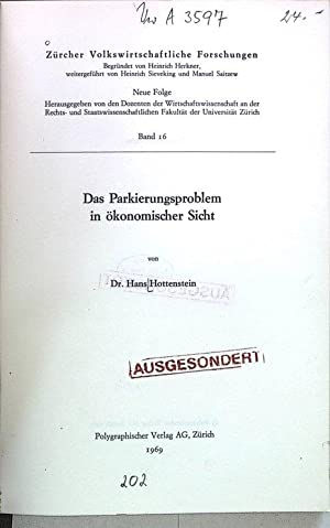 Das Parkierungsproblem in ökonomischer Sicht. Zürcher Volkswirtschaftliche Forschungen, ...