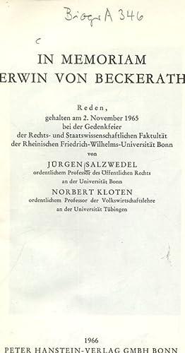 IN MEMORIAM ERWIN VON BECKERATH. Reden, gehalten: Salzwedel, Jürgen und