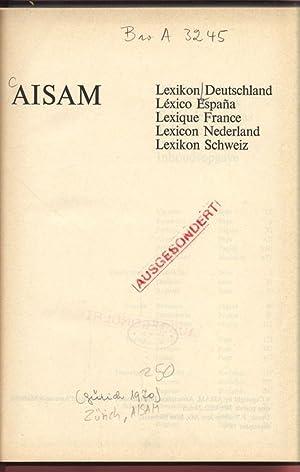 AISAM Lexikon Deutschland, Lexico Espana, Lexique France, Lexicon Nederland, Lexikon Schweiz