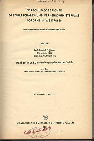 Härtbarkeit und Umwandlungsverhalten der Stähle, aus dem Max-Planck-Institut für ...