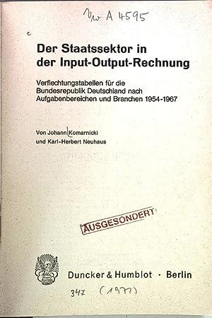 Der Staatssektor in der Input-Output-Rechnung. Verflechtungstabellen für die Bundesrepublik ...