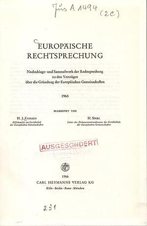Europäische Rechtsprechung. Nachschlage- und Sammelwerk der Rechtsprechung zu den Verträ...