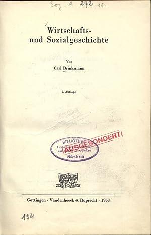 Wirtsehafts- und Sozialgeschichte.: Brinkmann, Carl: