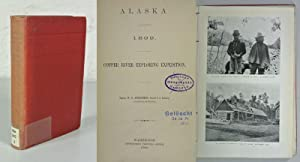 ALASKA 1899. Copper River Exploring Expedition. Captain W. R. Abercrombie, second U.S. Infantry, ...