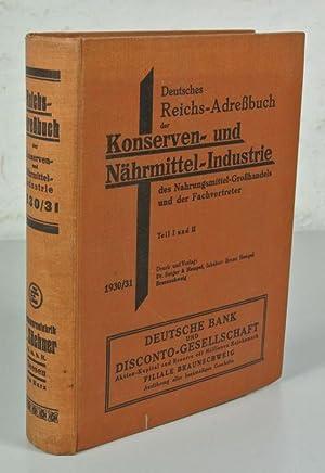Deutsches Reichs-Adreßbuch der Konserven- und Nährmittelindustrie des Nahrungsmittel-Gro...