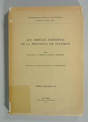 Arboles indigenas de la provincia de Tucuman. Homenaje al Sesquicentenario de la Independencia. (...