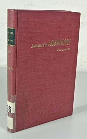 ADVANCES IN AGRONOMY, Volume 30 (1978). Prepared: Brady, N. C.