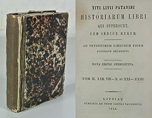 Titi Livii patavini Historiarum Libri qui supersunt,: Titus Livius:
