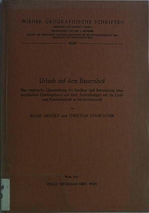 Urlaub auf dem Bauernhof. Eine empirische Untersuchung der Struktur und Entwicklung einer ...