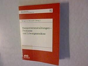 Massenveranstaltungen. Probleme und Lösungsansätze. Blickpunkt Hochschuldidaktik, 81.: ...