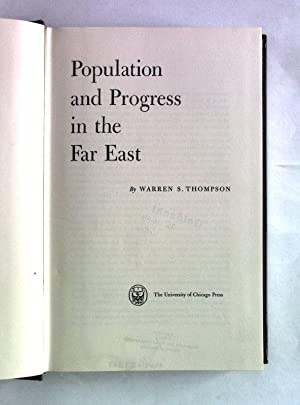Population and Progress in the Far East.: Thompson, Warren S.:
