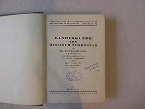 Landeskunde von russisch Turkestan. Bibliothek länderkundlicher Handbücher.: Machatschek,...