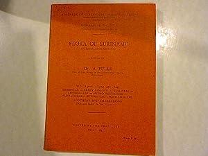 Flora of Suriname (Netherlands Guyana). Koninklijke Vereeniging Indisch Instituut Mededeeling No. ...