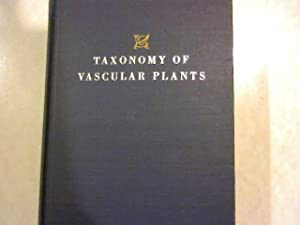 Taxonomy of Vascular Plants.: Lawrence, George H.M.: