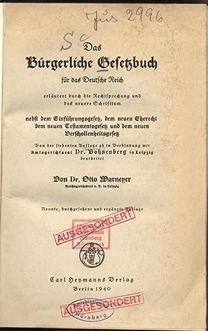 Das Bürgerliche Gesetzbuch für das deutsche Reich. erläutert durch die ...