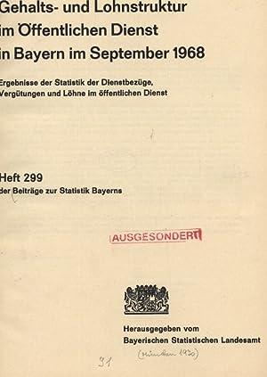 Gehalts- und Lohnstruktur im Öffentlichen Dienst in Bayern im September 1968. Ergebnisse der ...