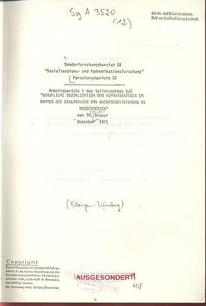 BERUFLICHE SOZIALISATION VON KOMMUNIKATOREN IM RAHMEN DER ERKLÄRUNGEN VON AUSSAGENENTSTEHUNG ...