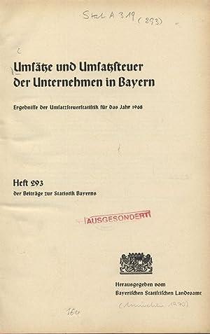 Umsätze und Umsatzsteuer der Unternehmen in Bayern. Ergebnisse der Umsatzsteuerstatistik f&...