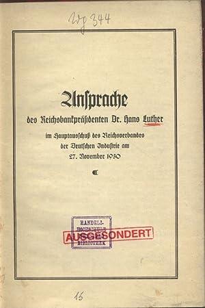 Ansprache des Reichsbankpräsidenten Dr. Hans Luther im Hauptausschuß des Reichsverbands ...