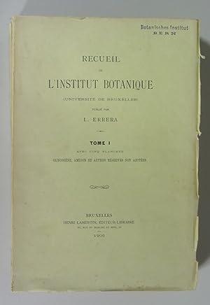 Recueil de l'Institut botanique : (Universite de Bruxelles). Tome I, Glycogene, amidon et ...