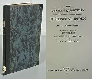 THE GERMAN QUARTERLY. Decennial Index, Vol I.: Keil, Günther [ed.]