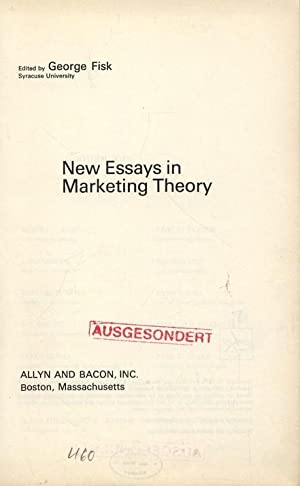 New Essays in Marketing Theory.: Fisk, George: