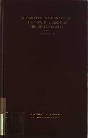 Geographic Dictionary of the Virgin Islands of the United States. Department of Commerce, Special ...