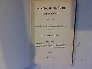 Kryptogamen-Flora von Schlesien. Band 1. Gefäss-Kryptogamen, Laub- und Lebermoose, Characeen. ...