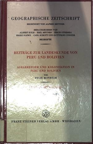 Beiträge zur Landeskunde von Peru und Bolivien. Agrarreform und Kolonisation Peru und Bolivien...