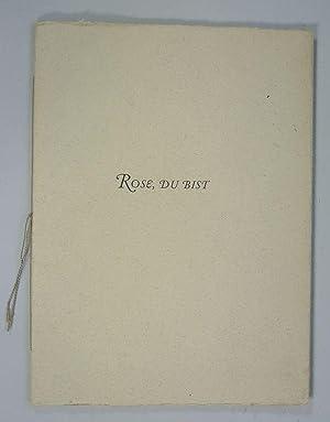 Rose, du bist. Zu seinem fünfzigsten Geburtstag, dem Freund Julius Schmidhauser.: Schmidhauser...
