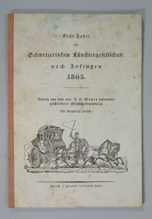Erste Fahrt der Schweizerischen Künstlergesellschaft nach Zofingen 1805. Auszug aus dem von J....