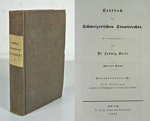 Handbuch des Schweizerischen Staatsrechts, 2. Band: Kantonalstaatsrecht.: Snell, Ludwig [hrsg.]: