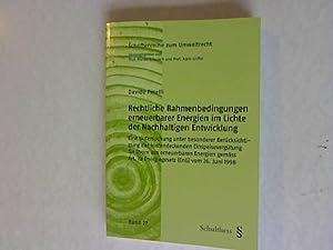 Rechtliche Rahmenbedingungen erneuerbarer Energien im Lichte der Nachhaltigen Entwicklung: Eine ...