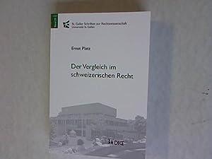 Der Vergleich im schweizerischen Recht. St. Galler Schriften zur Rechtswissenschaft, Band 24.: ...