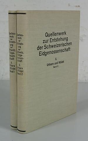 Quellenwerk zur Entstehung der Schweizerischen Eidgenossenschaft, Abteilung II: Urbare und Rö...