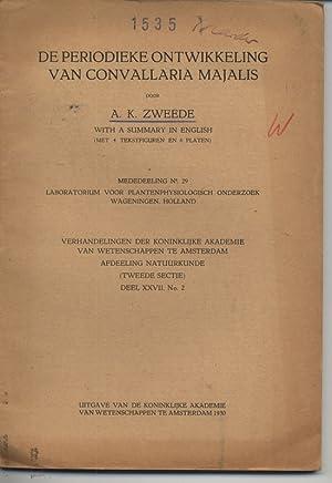 De Periodieke Ontwikkeling van Convallaria Majalis. With a Summary in English. (Verhandeling der ...