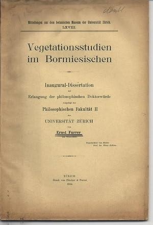 Vegetationsstudien im Bormiesischen. Inaugural-Dissertation zur Erlangung der Philosophischen ...
