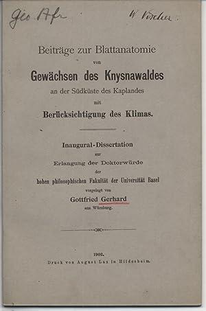 Beitrage zur Blattanatomie von Gewächsen des Knysnawaldes an der Südkuste des Kaplandes, ...
