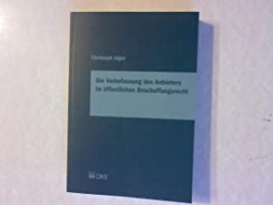 Die Vorbefassung des Anbieters im öffentlichen Beschaffungsrecht.: J�ger, Christoph: