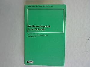 Wettbewerbspolitik in der Schweiz.: Marbach, Fritz: