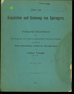 Über die Kopulation und Keimung von Spirogyra. SELTEN!! (Inaugural-Dissertation, Universit&...