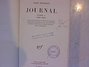 Journal, Tome I. (1828 - 1848). Texte intégral, établi sur les manuscrits autographes...